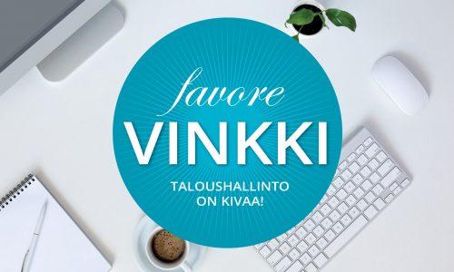Favoren Vinkki – Taloushallinto on kivaa